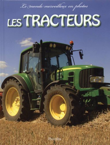 Les tracteurs par Piccolia