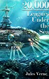 20,000 Leagues Under the Sea: Around the World In 80 Days & A Journey Into the Interior of the Earth (English Edition)