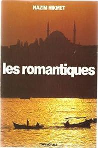 Les romantiques par Nâzim Hikmet