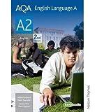 [(AQA English Language A A2)] [ By (author) Mark Saunders, Edited by Daniel Clayton, By (author) Adam Leyburn ] [Novembe