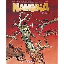 Namibia  - tome 2 - Épisode 2
