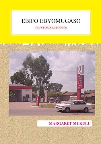 Ebiffo ebyomugaso (Runyoro-Rutooro) (Marathi Edition) por Margret Mukulu