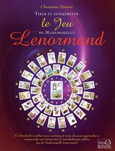 Trier et interpréter le Jeu de Mademoiselle Lenormand par Christiane Renner