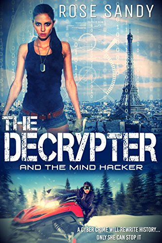 the-decrypter-and-the-mind-hacker-calla-cress-technothriller-series-book-2