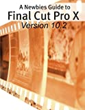 Best Books On Tapes - A Newbies Guide to Final Cut Pro X Review