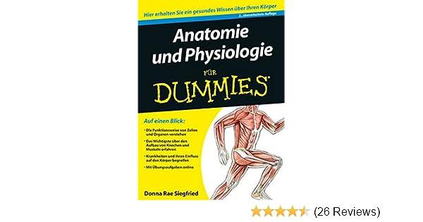 Anatomie und Physiologie für Dummies: Amazon.de: Maggie Norris ...