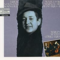 Korngold, Sextet for strings Op. 10 and Piano Trio Op. 1