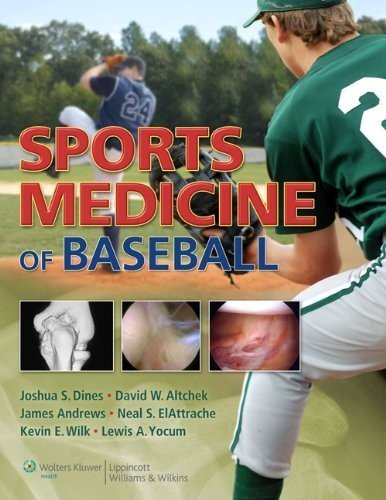 Sports Medicine of Baseball by Joshua S. Dines MD (2012-07-20)