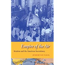 Empire of the Air (English Edition)