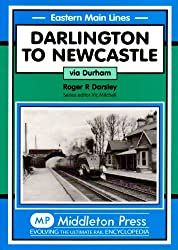 Darlington to Newcastle: Via Durham (Eastern Main Lines)