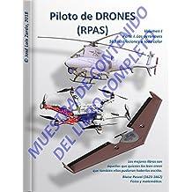 MUESTRA DEL CONTENIDO de Piloto de DRONES (RPAS): Volumen I - Parte I. Las aeronaves.