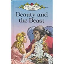 Beauty And the Beast (Well loved tales grade 3)