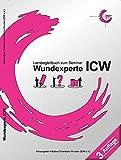 Wundexperte ICW: Lernbegleitbuch zum Seminar