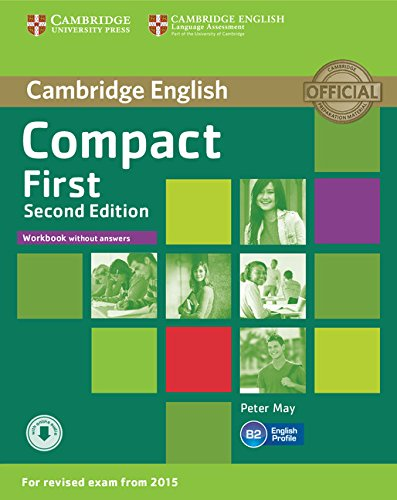 Compact First Workbook without Answers with Audio Second Edition
