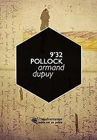 9'32 Pollock: fallu aller au bout pour taire par Armand Dupuy