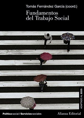 Fundamentos del Trabajo Social (El Libro Universitario - Manuales)