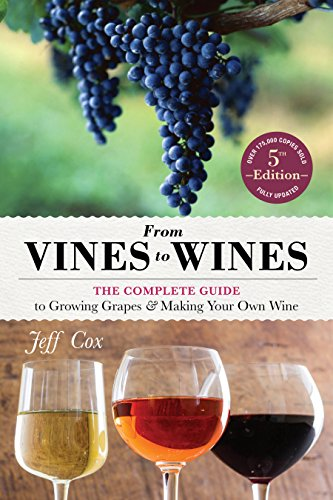 From Vines to Wines por Jeff Cox
