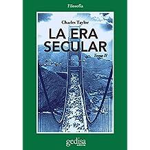 La era secular. Tomo II (Cladema/Filosofía nº 302621) (Spanish Edition)