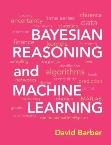 Bayesian Reasoning and Machine Learning by Barber, David (2012) Hardcover