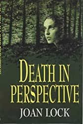 Death in Perspective by Joan Lock (2001-02-28)