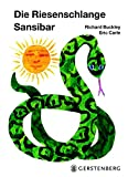 Die Riesenschlange Sansibar