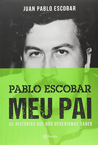 Pablo Escobar. Meu Pai (Em Portuguese do Brasil)