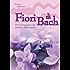 Fiori di Bach: Per il benessere del corpo e della mente