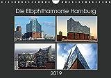 Die Elbphilharmonie Hamburg (Wandkalender 2019 DIN A4 quer): Die Elbphilharmonie mit ihren vielen unterschiedlichen Gesichtern in hochauflösenden Bildern. (Monatskalender, 14 Seiten ) (CALVENDO Orte)