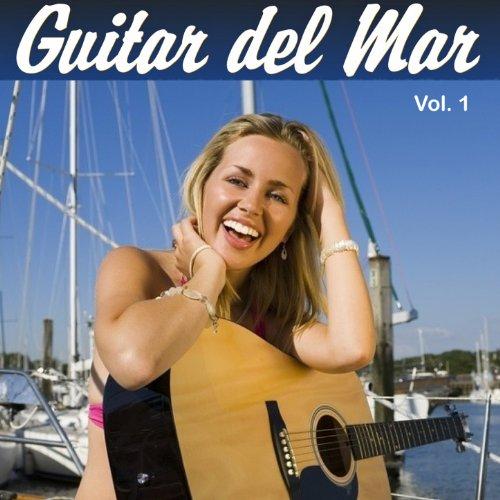 Guitar del Mar, Vol.1 (Chillou...