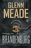 Brandenburg: A Thriller - Glenn Meade