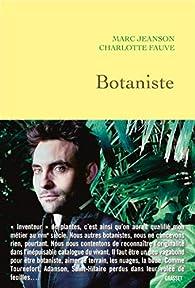 Botaniste par Marc Jeanson