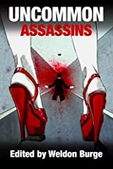 Uncommon Assassins by Weldon Burge (2012-08-14) Paperback