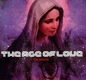 Age of Love Remixes [CD 2]