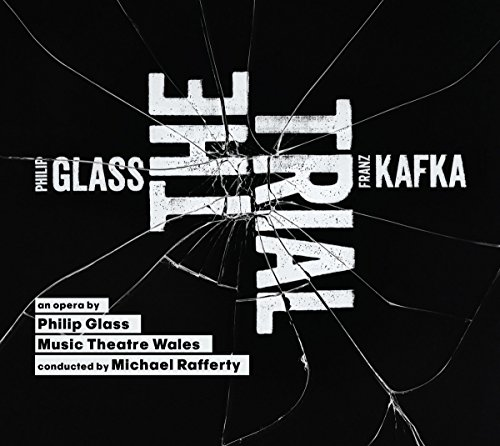 Glass: The Trial - Eine Oper nach Kafka