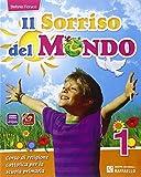 Il sorriso del mondo. Per la 1ª, 2ª e 3ª classe elementare. Con e-book. Con espansione online