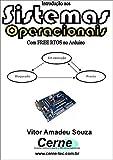 Introdução aos Sistemas Operacionais  Com FREE RTOS com Arduino (Portuguese Edition)