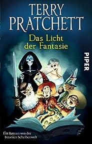 Das Licht der Fantasie (Terry Pratchetts Scheibenwelt): Ein Roman von der bizarren Scheibenwelt