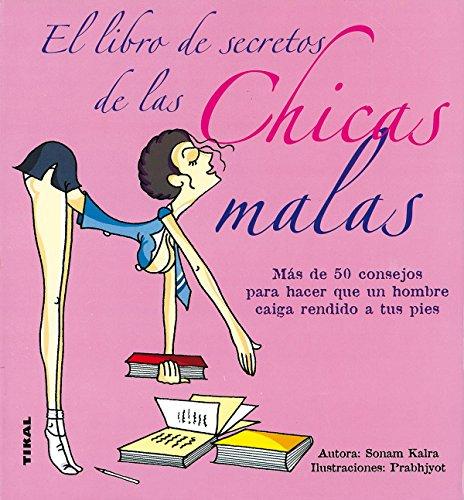 Libro De Secretos De Las Chicas Malas (Vida Natural) por Sonam Kalra