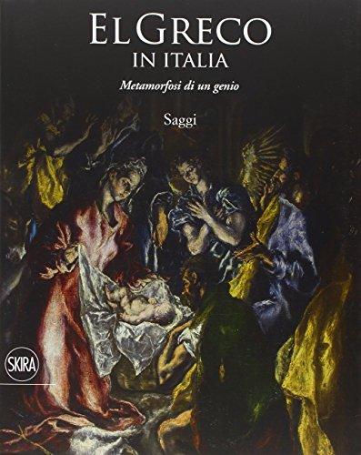 El Greco in Italia. Metamorfosi di un