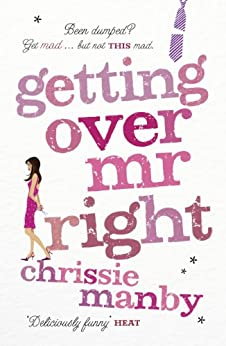 Getting Over Mr Right by [Manby, Chrissie]
