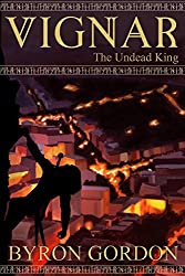 Vignar and the Undead King (The Vignar Cycle Book 6)