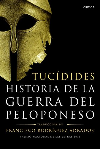 Historia de la guerra del Peloponeso: Traducción, introducción y notas de Francisco Rodríguez Adrados