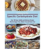 [(Cooking for the Specific Carbohydrate Diet: Over 100 Easy, Healthy, and Delicious Recipes That are Sugar-Free, Gluten-Free, and Grain-Free)] [Author: Erica Kerwien] published on (May, 2013)