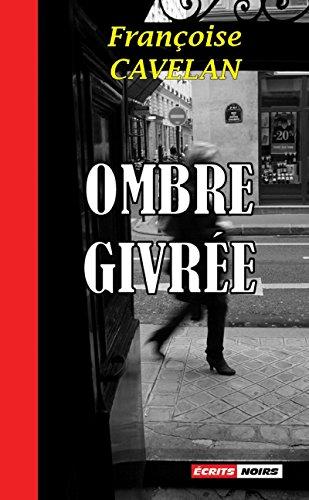 Ombre givrée: Un roman noir saisissant