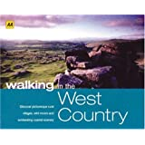 Walking in the West Country: Discover Picturesque Rural Villages, Wild Moors and Exhilarating Coastal Scenery (AA Walking in Series)