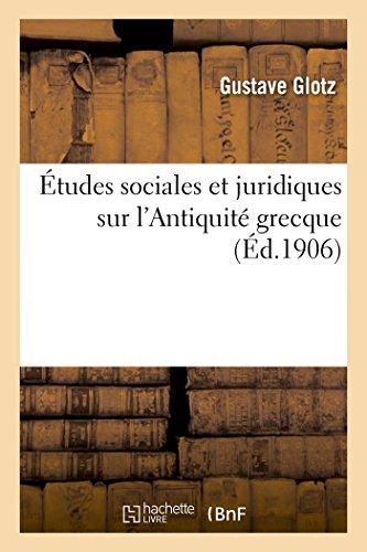 Études sociales et juridiques sur l'Antiquité grecque par Gustave Glotz