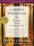 A Hidden Wholeness: The Journey Towar...