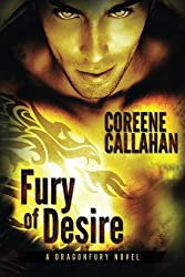 Fury of Desire (Dragonfury Series) by Coreene Callahan (2013-10-15)