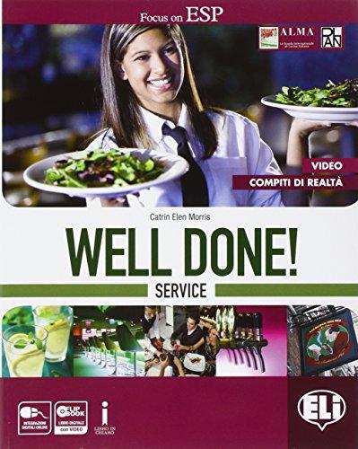 Well done! Service. Per le Scuole superiori. Con e-book. Con espansione online