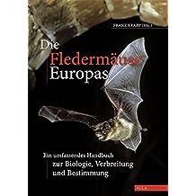 Die Fledermäuse Europas auf DVD: Ein unfassendes Handbuch zur Biologie, Verbreitung und Bestimmung